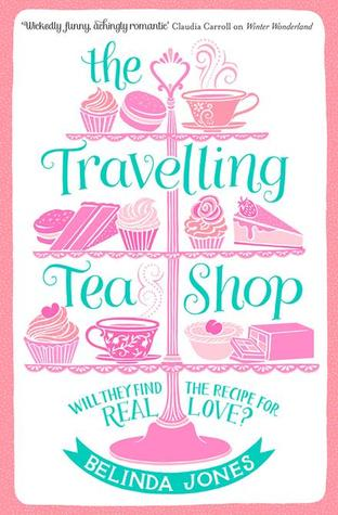 "Cover of ""The Travelling Tea Shop"" by Belinda Jones."