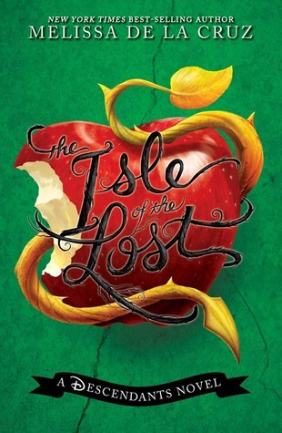 "Cover of ""The Isle of the Lost"" by Melissa De La Cruz."